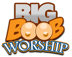 Welcome to Big Boob Worship!